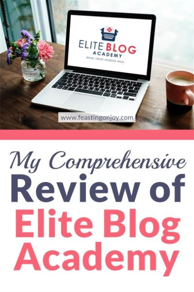 My Comprehensive Review of Elite Blog Academy   Feasting On Joy