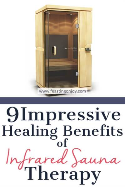 9 Impressive Healing Benefits of Infrared Sauna Therapy | Feasting On Joy