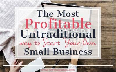 The Most Profitable, Untraditional Way to Start Your Own Small Business
