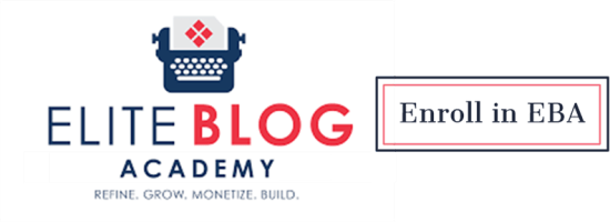 Enroll in Elite Blog Academy | Feasting On Joy