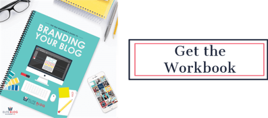 Get the Branding Your Blog Workbook | Feasting On Joy