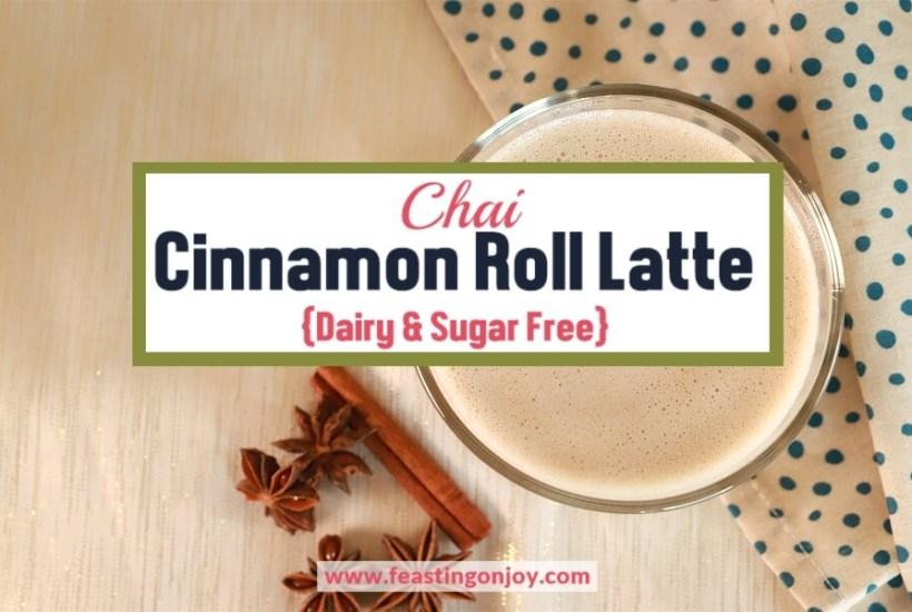 Chai Cinnamon Roll Latte | Feasting On Joy