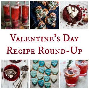 Valentine's Day Recipe Round-Up | Feast In Thyme