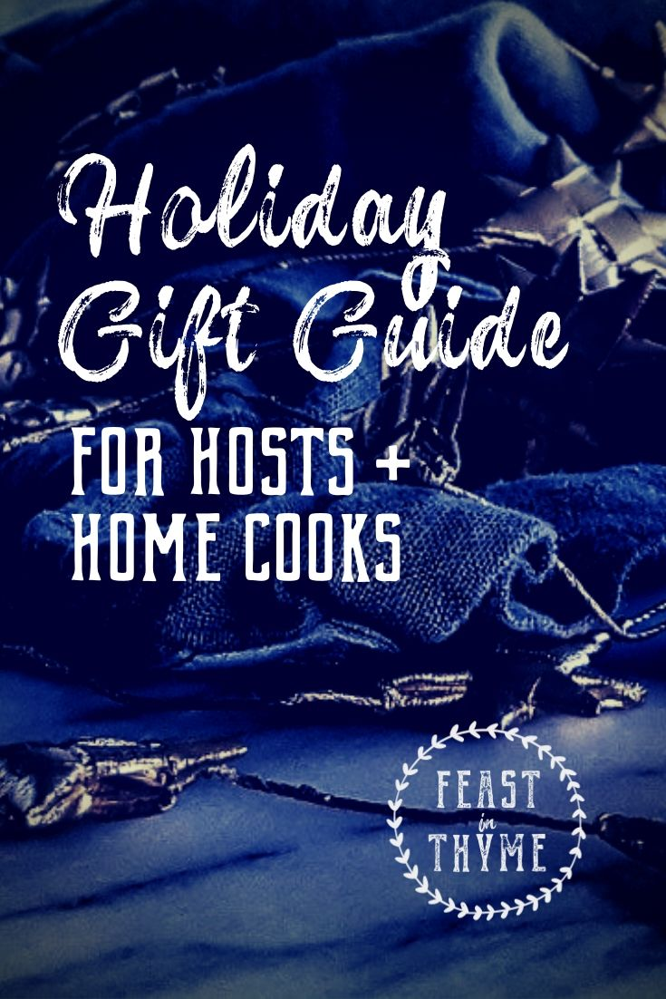Make the hosts and home cooks in your life happy with this helpful list of fun and practical holiday gifts! #holiday #giftguide | FeastInThyme.com