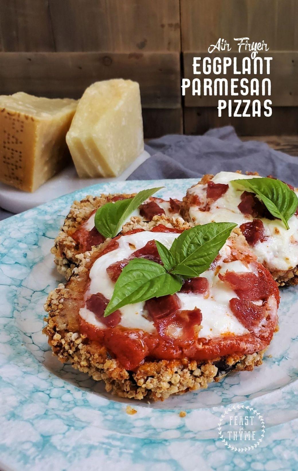 Air Fryer Eggplant Parmesan Pizzas [Gluten-Free]