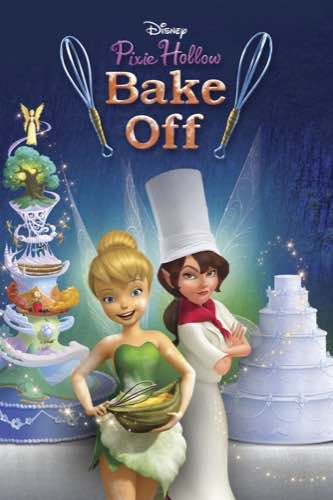 Pixie Hollow Bake Off 2013 short movie poster