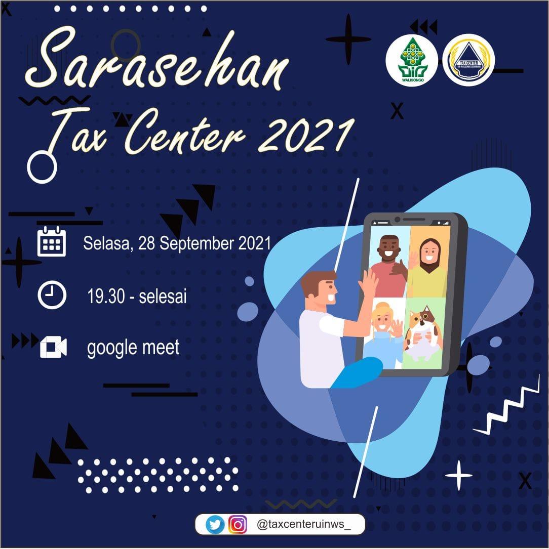 Siapkan Program Kerja 2021-2022: Tax Center UIN Walisongo selenggarakan Sarasehan
