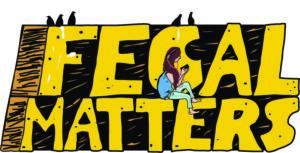 Fecal Matters