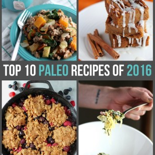 Top 10 Paleo Recipes of 2016 - my most viewed Paleo recipes of the year! | fedandfulfilled.com