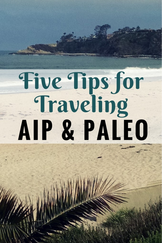 Five Tips for Traveling AIP and Paleo - Helpful advice to anyone vacationing while on an AIP or Paleo diet! | fedandfulfilled.com