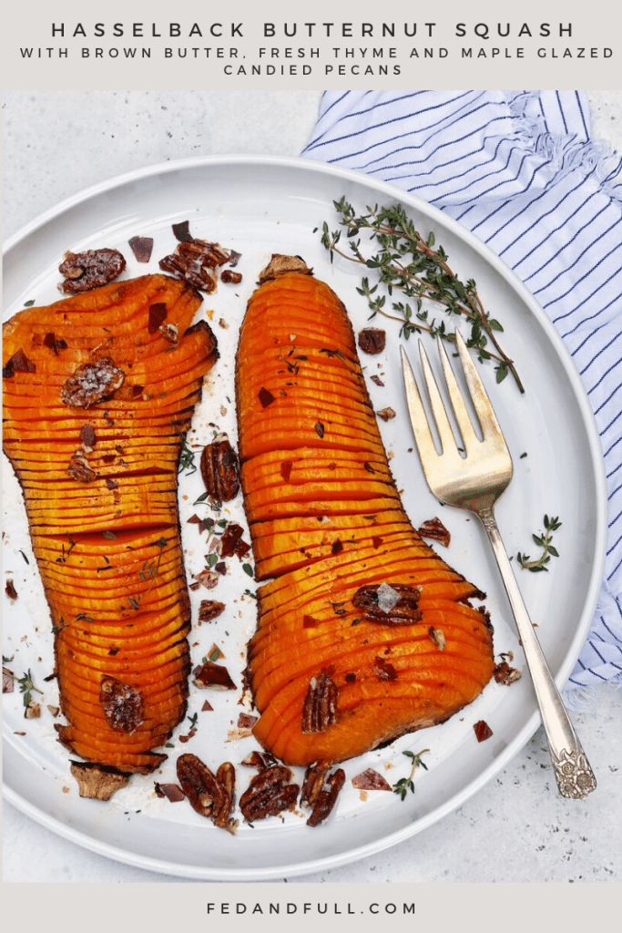 Recipe for brown butter Hasselback butternut squash with maple glazed candied pecans