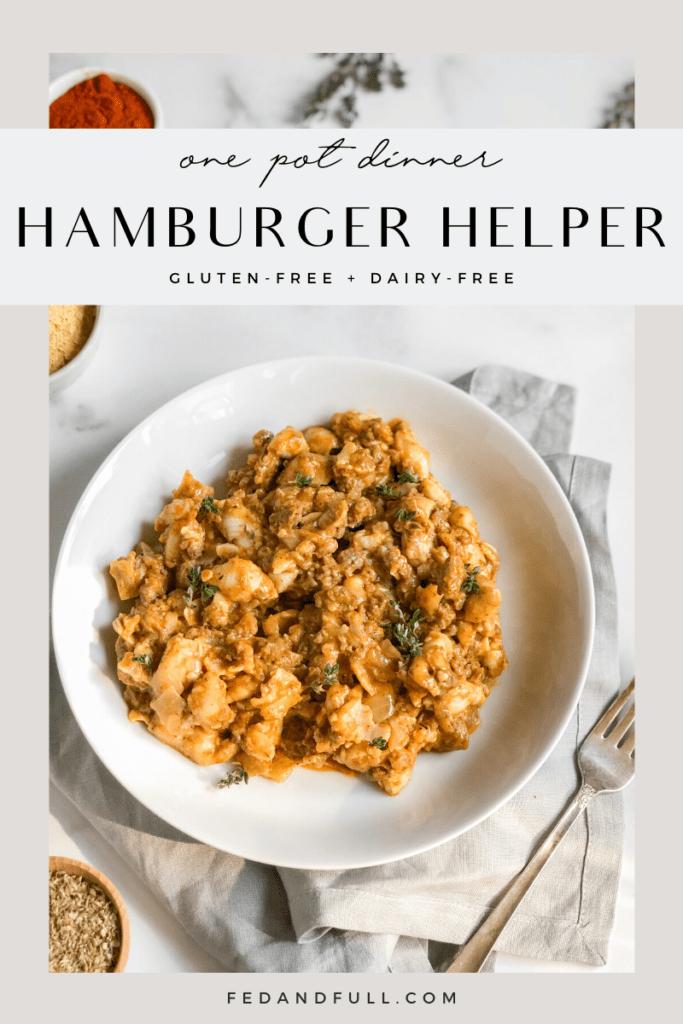 Gluten-Free Dairy-Free Hamburger Helper