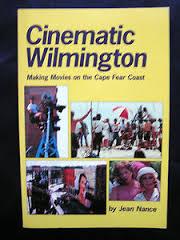 Cinematic Wilmington