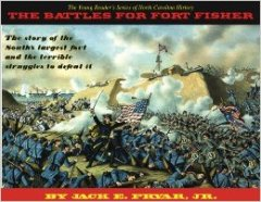 The Battles for Fort Fisher