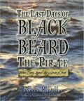The Last Days of Black Beard