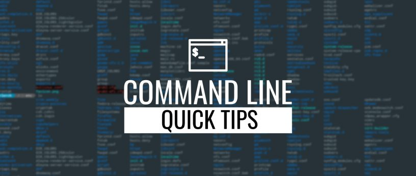 command line quick tips