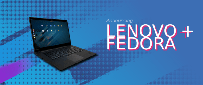 Fedora and Lenovo!
