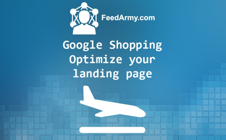 Google Shopping Optimize Your Landing Page