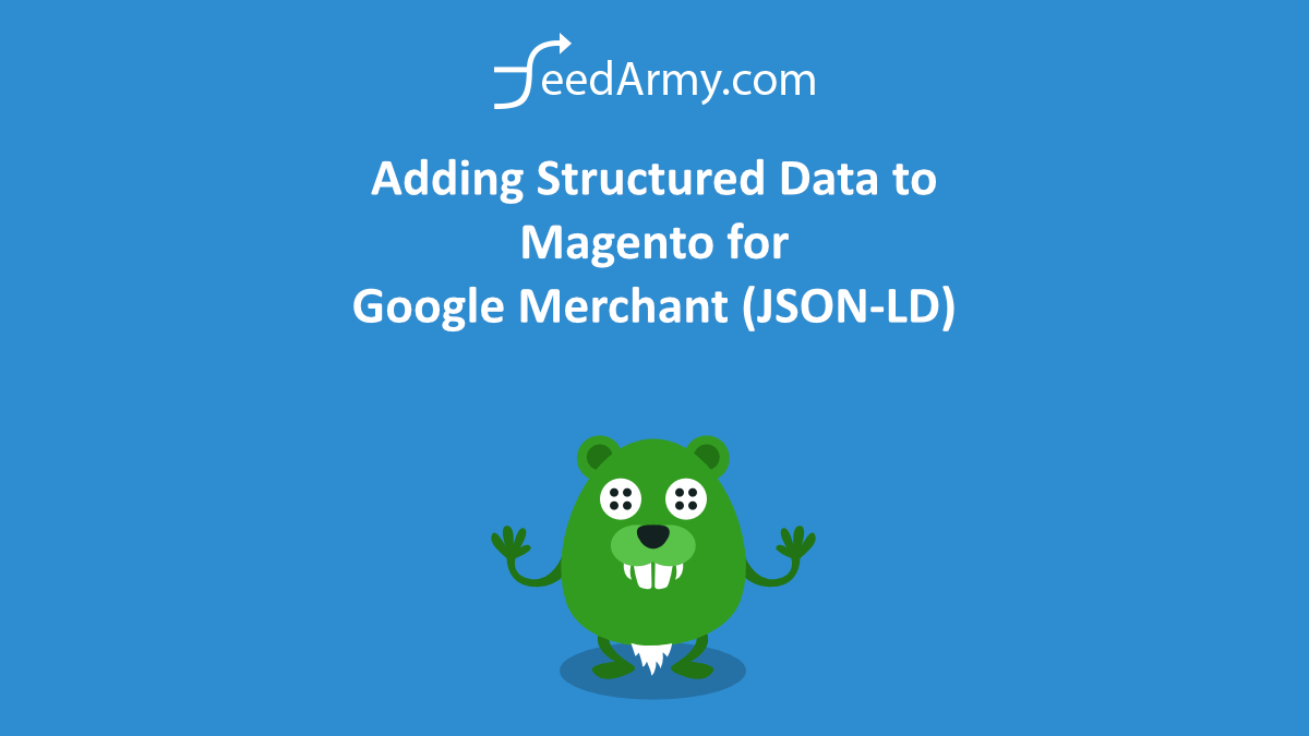 Adding Structured Data to Magento for Google Merchant (JSON-LD)