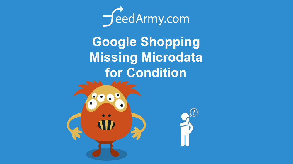 Google Shopping Missing Microdata for Condition