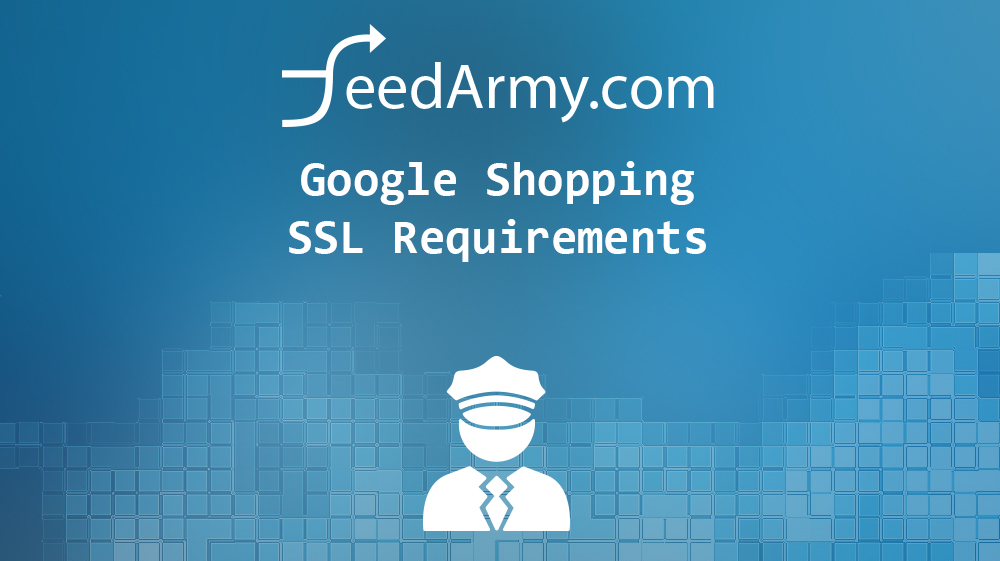 Google Shopping SSL Requirements