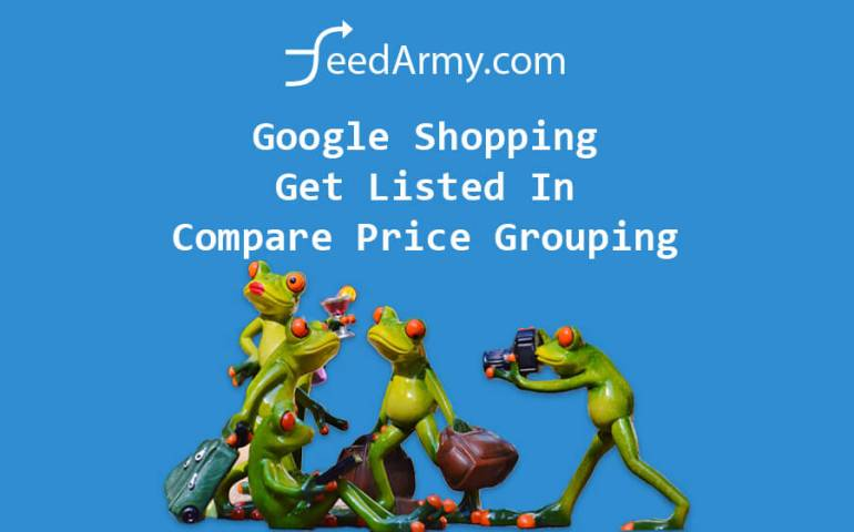 Google Shopping Get Listed In Compare Price Grouping