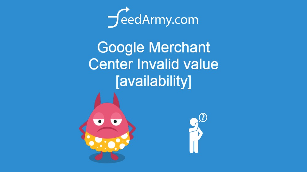 Google Merchant Center Invalid value [availability]