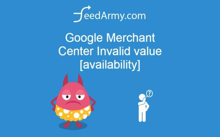 Google Merchant Center Invalid value [availability]