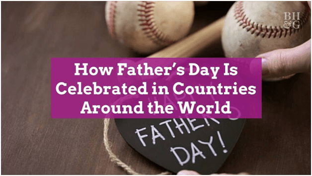 How do countries around the world celebrate Father's Day