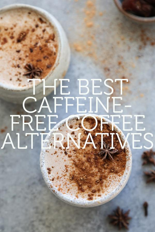the best caffeine free