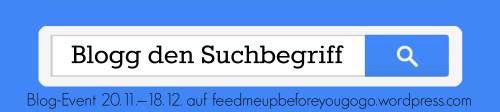 Blog-Event - Blogg den Suchbegriff (Einsendeschluss 18. Dezember 2013)