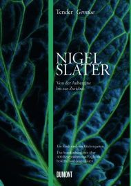 Nigel Slater Tender Gemüse Cover