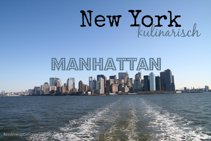 Manhattan-Kulinarisch-Reiseführer-NewYork-Feed-me-up-before-you-go-go-4