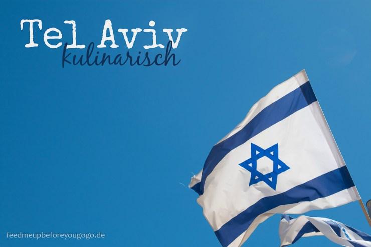 israel_tel_aviv_reise_feedmeupbeforeyougogo-2