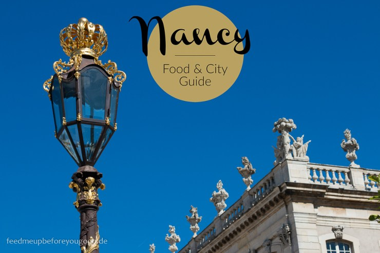 nancy-food-and-city-guide-kulinarisch-feed-me-up-before-you-go-go-49