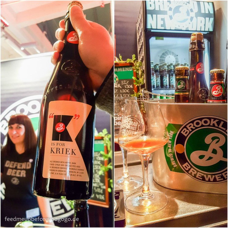 Braukunst Live 2017 Biertrends Brooklyn Brewery K is for Kriek Improved Old Fashioned Feed me up before you go-go