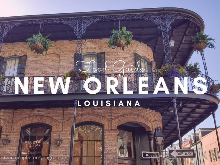 New Orleans kulinarische Tipps Food Guide