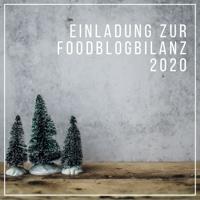 Einladung zur Foodblogbilanz 2020