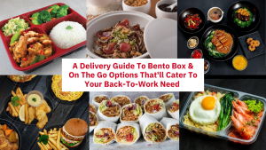 A Delivery Guide To Bento Box & On The Go Options That'll Cater To Your Back-To-Work Need