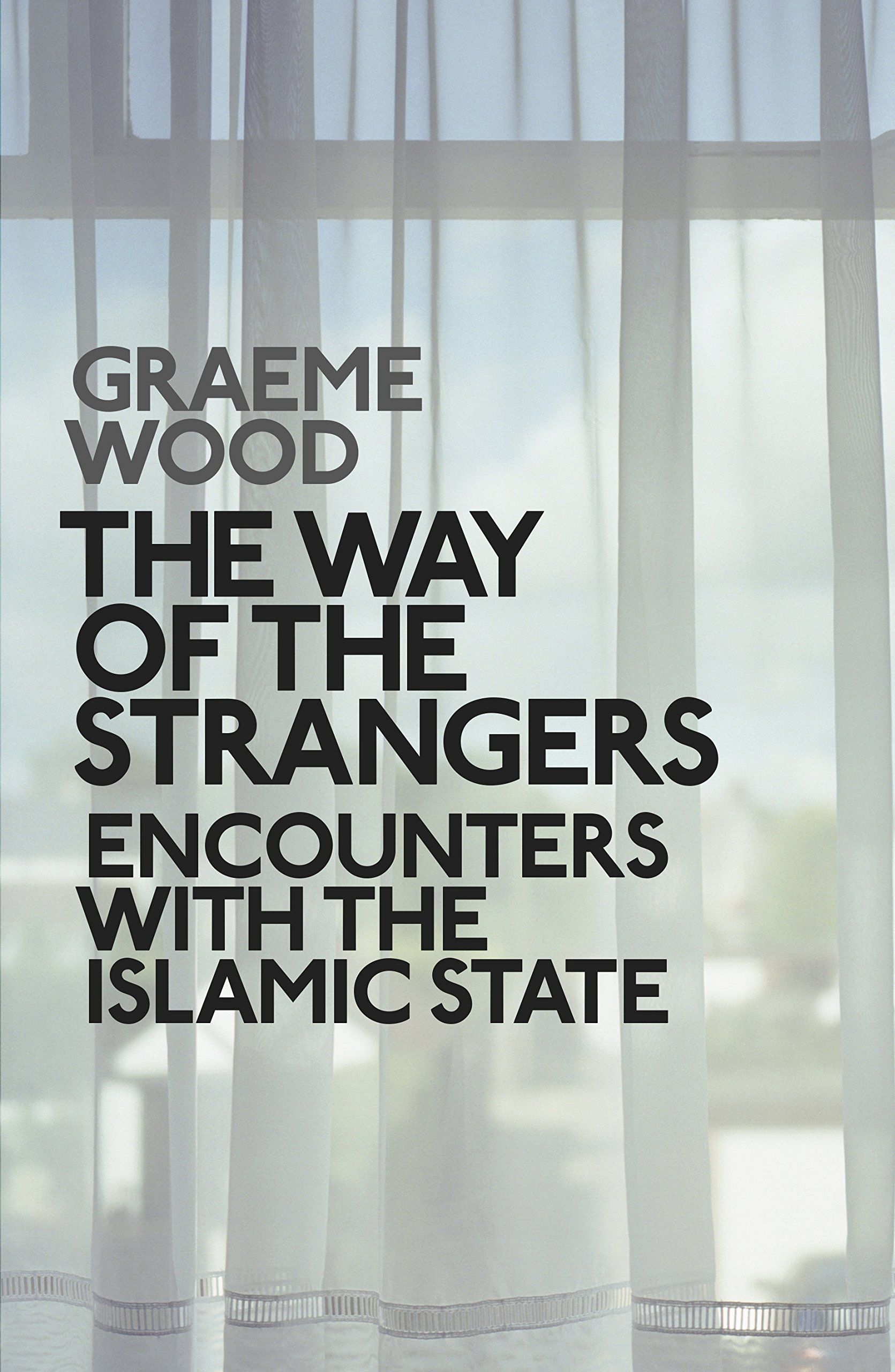 Image result for graeme wood the way of the strangers