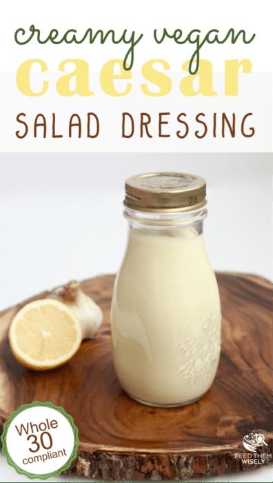 healthy homemade creamy caesar salad dressing recipe vegan