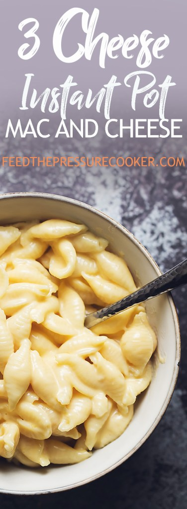 3 cheese instant pot mac and cheese. This macaroni and cheese uses mild and sharp cheddar and gruyere cheeses. Super creamy and rich!