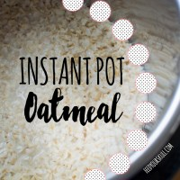 Instant Pot Recipe: Oatmeal [perfect for meal prep]