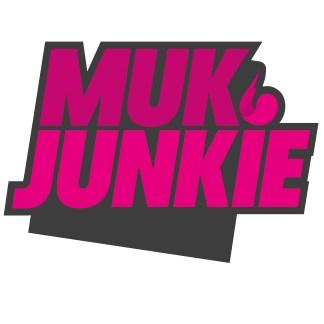 Muk Junkie