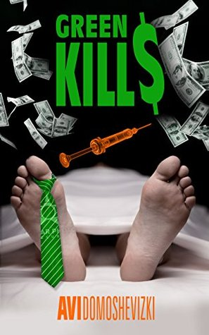 Green Kills A Financial Thriller Book Cover