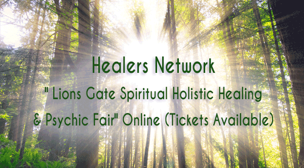 Healers Network Lions Gate Holistic Health and Wellness Healing & Psychic Fair