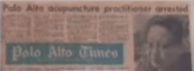 """Grainy photo of an old issue of the Palo Alto Times, headline reading, """"Palo Alto Acupuncture Practitioner Arrested"""""""