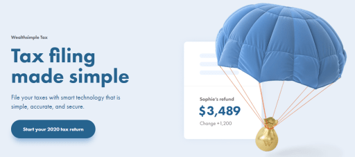 Wealthsimple Tax  Tax filing  made simple  File your taxes with smart technology that is  simple, accurate, and secure.  Start your 2020 tax return  Sophie's refund  $3,489  Change +1,200
