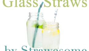 Strawesome Glass Straws - a great way to reduce plastic use & minimize exposure to BPA