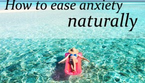 Ways To Beat Stress And Anxiety Naturally